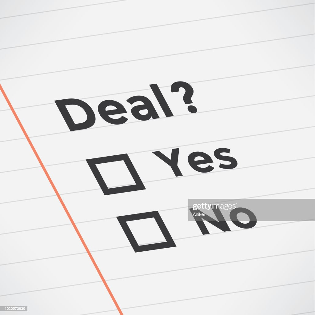 Business agreement checklist with Deal? text, lines and unchecked checkboxes. Idea - Business exams, negotiations, planning, goals, cooperating, business school education and university, management and company strategy concept.