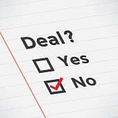 "Business agreement checklist with Deal? text, red ""no"" marker, lines and unchecked checkbox. Idea - Unsuccessful business negotiations, fail, crisis, recession, problems, planning, exams, goals, cooperating, management and company strategy concept."