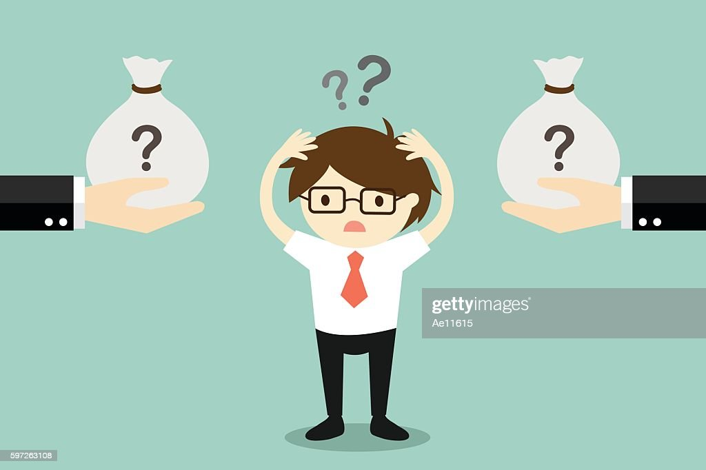 Business concept, Businessman confuses between two choices of money.