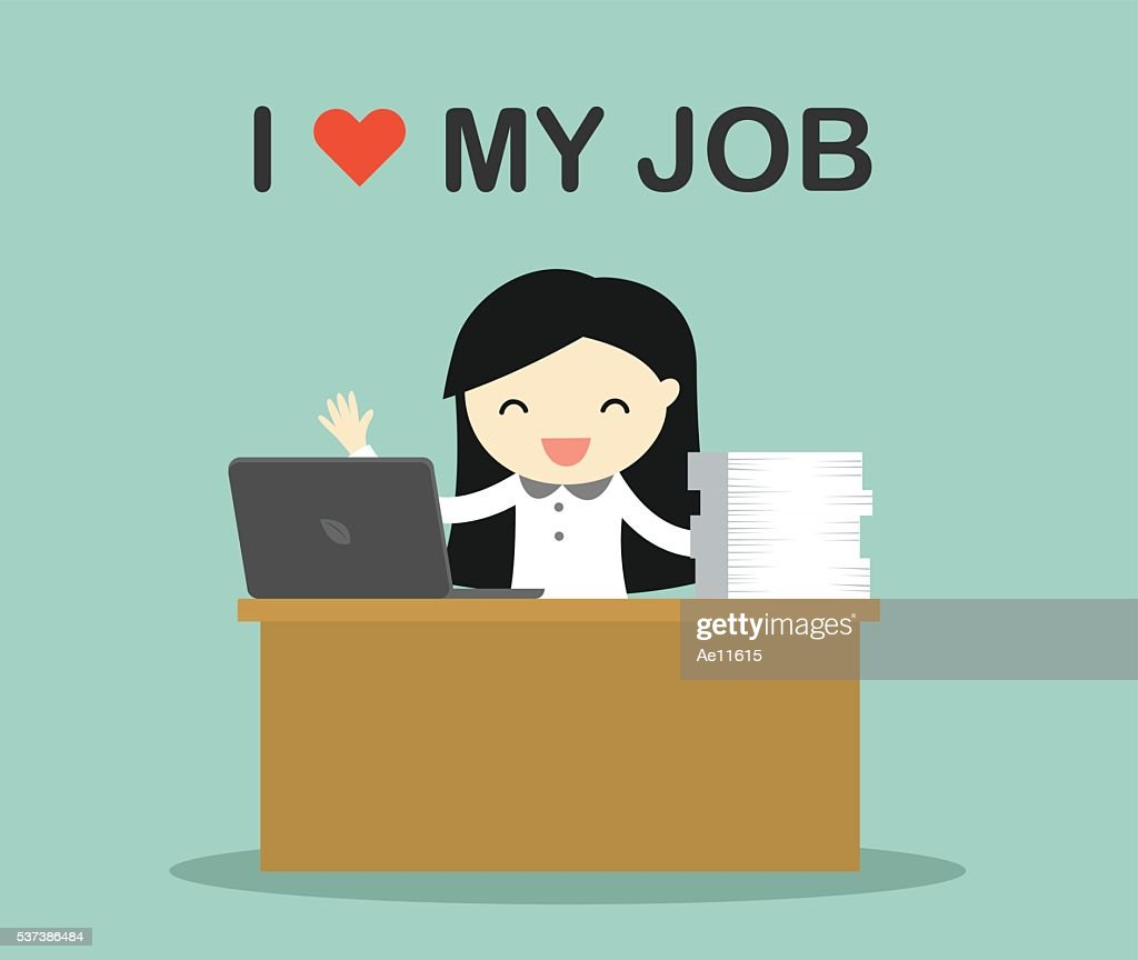 """Business woman working with wording """"i love my job"""""""