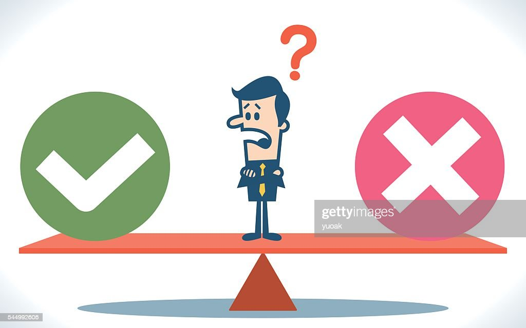 Businessman Balancing Cross And Tick Symbols Vector Art Getty Images