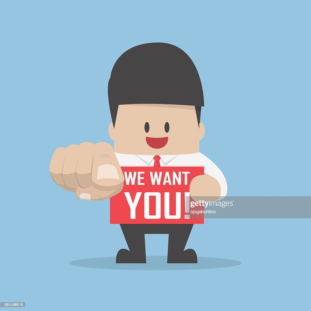 Businessman pointing finger towards you with word we want you