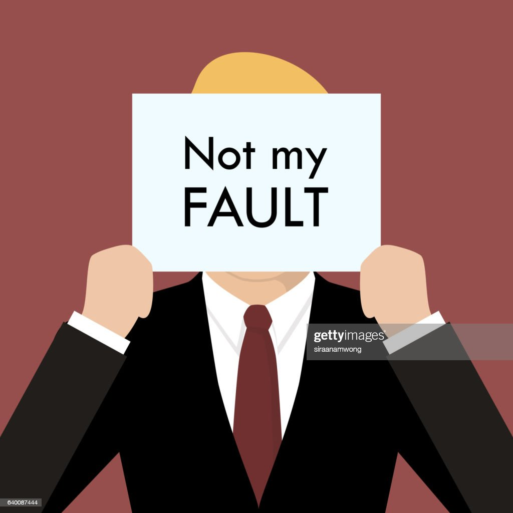 Businessman showing sign not my fault failed