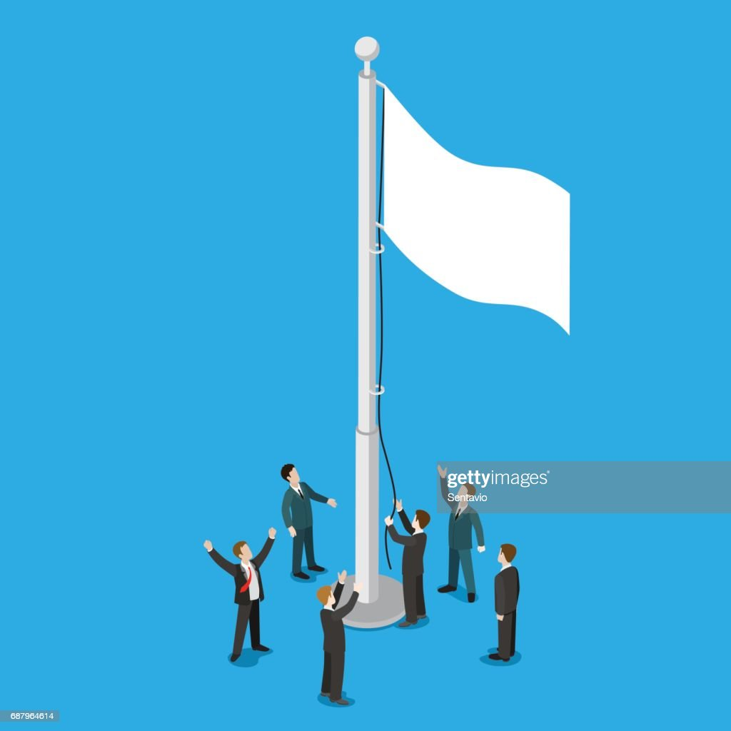 Businessmen raising white empty flag on flagpole flagstaff flat 3d isometry isometric business politics truce armistice concept web infographics vector illustration. Creative people collection.