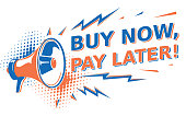 Buy now, pay later - advertising sign with megaphone