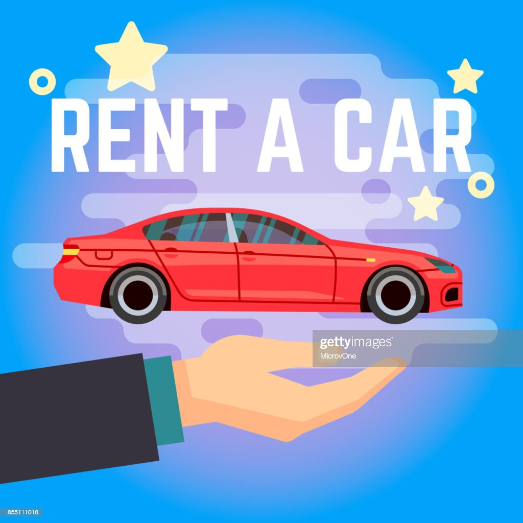 Car Rent Vector Illustration Hand With Flatstyle Red Car On Blue Background High Res Vector Graphic Getty Images