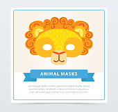 Card with children s lion mask with orange mane. King of jungle. African or Safari theme. Big cat s face. Animal character impersonation. Flat vector design