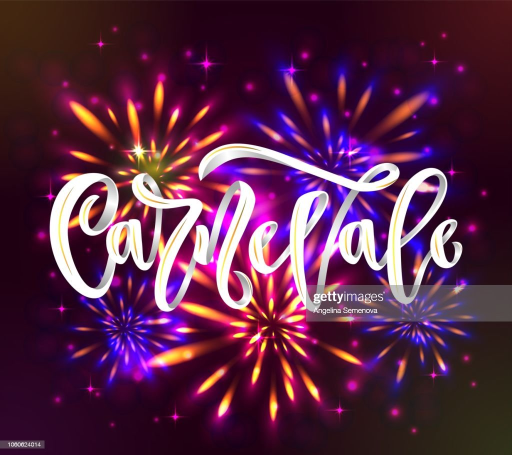 Carnaval carnevale italian language hand calligraphy lettering inscription white color on black background with fireworks.