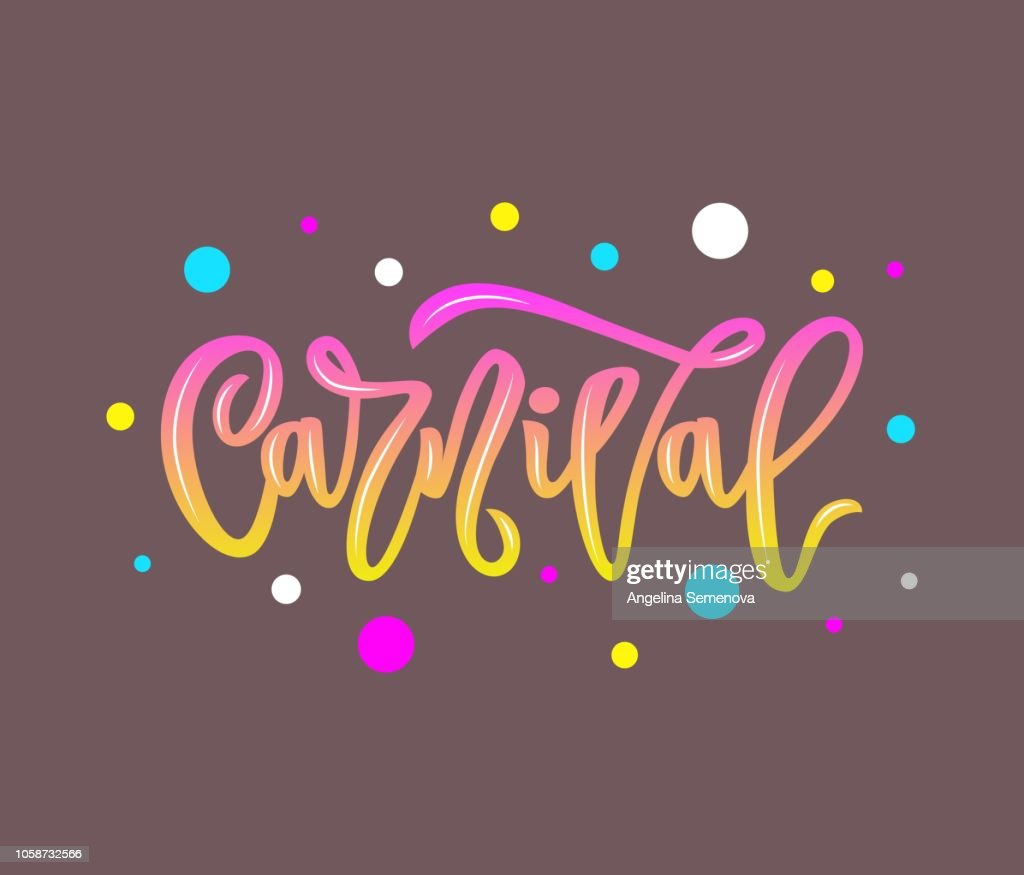 carnival hand calligraphy lettering inscription. isolated. vector illustration