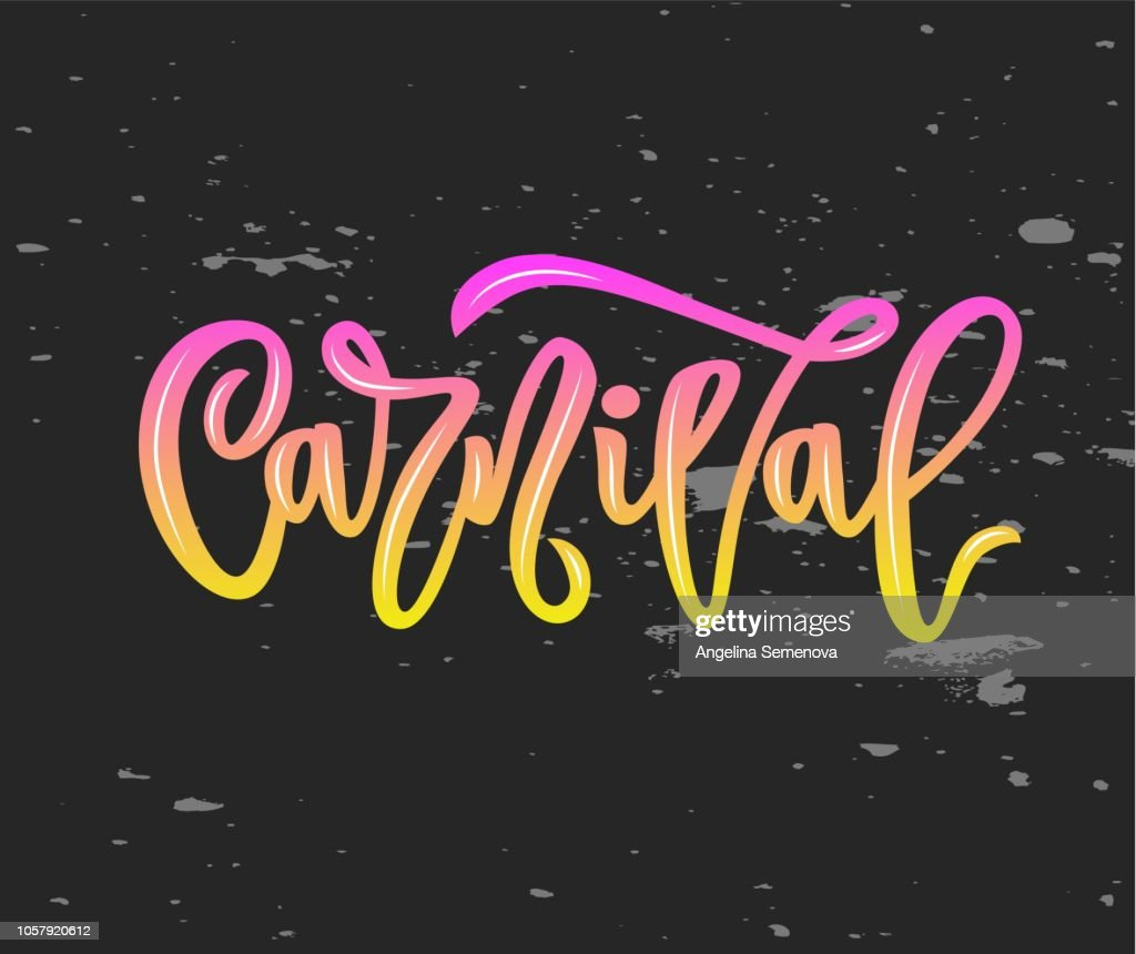 carnival hand calligraphy lettering inscription on chalkboard. isolated. vector illustration