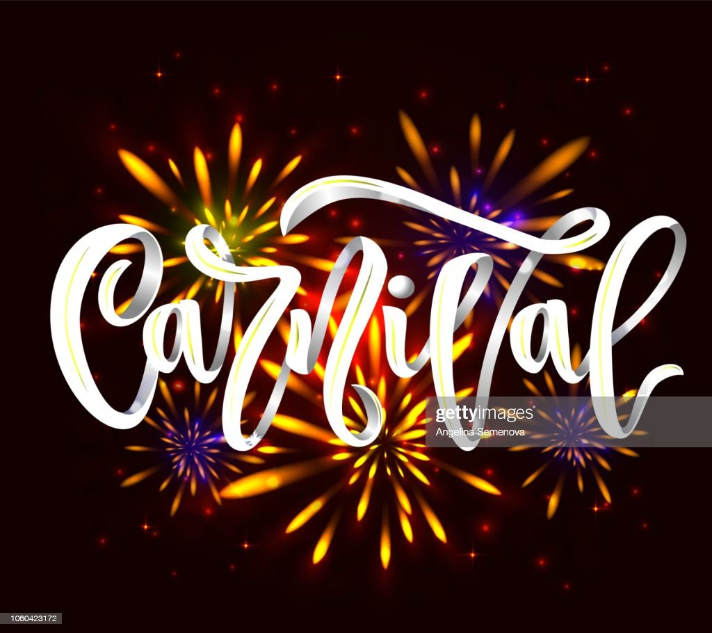 carnival hand calligraphy lettering inscription white color on black background with fireworks. vector illustration
