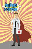 cartoon Doctor male in hero cloak ,Super doctor text in comic st