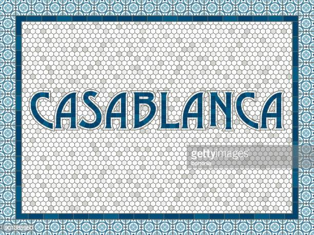 Casablanca Old Fashioned Mosaic Tile Typography
