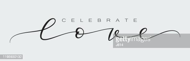 celebrate love - calligraphy stock illustrations
