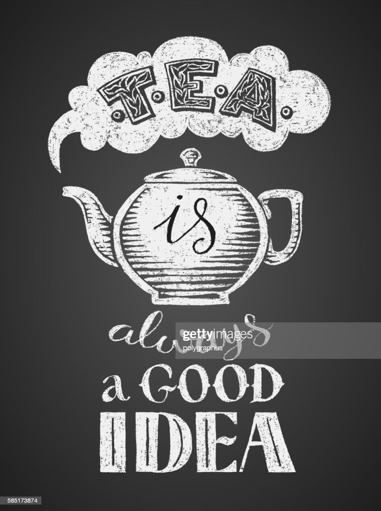 Chalk drawing teapot with quote