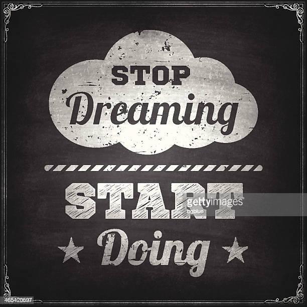 ilustrações, clipart, desenhos animados e ícones de parada dreaming comece fazendo-chalkboard fundo - ditados