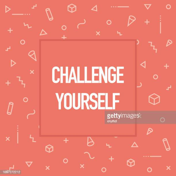 Challenge Yourself. Inspiring Creative Motivation Quote Poster Template. Vector Typography - Illustration