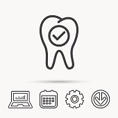 Check tooth icon. Stomatology sign.