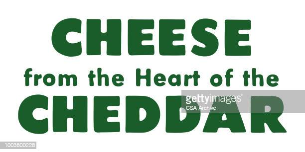 cheese from the heart of the cheddar - cheddar cheese stock illustrations, clip art, cartoons, & icons