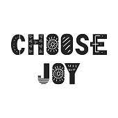 Choose Joy - unique hand drawn nursery poster with lettering in scandinavian style. Vector illustration.
