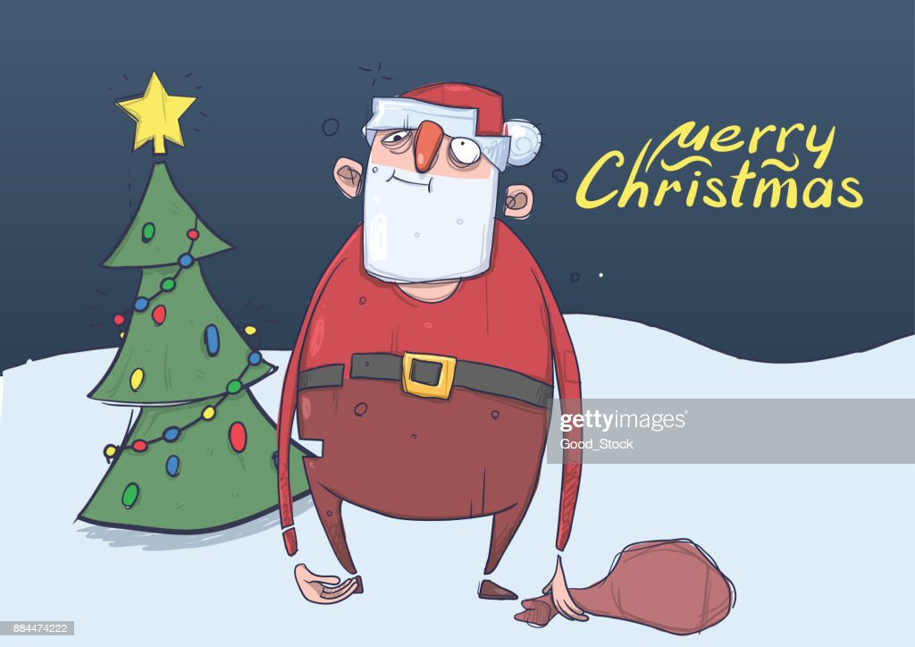 christmas card of funny drunk santa claus with a bag standing next to christmas tree in - Drunk Christmas
