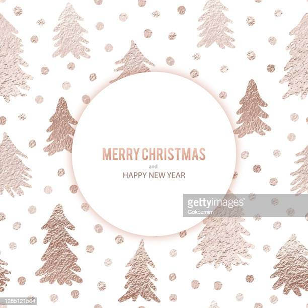 christmas greeting card with hand drawn rose gold colored pine trees. christmas and new year greeting card background template, christmas present wrapping paper. - rose gold stock illustrations