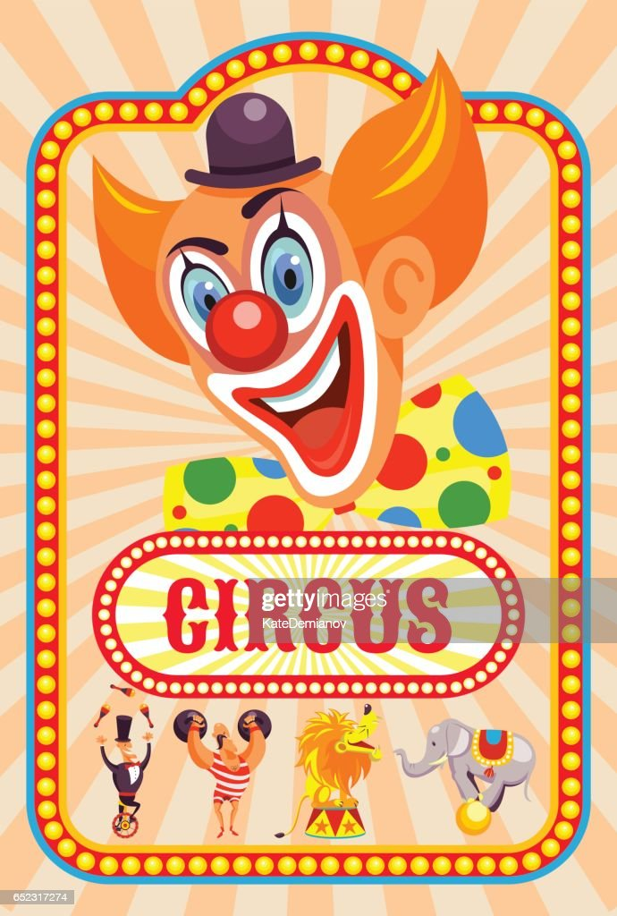 Circus poster. Happy clown invites you to the circus. Trained animals, strong man, juggler. Vector illustration.