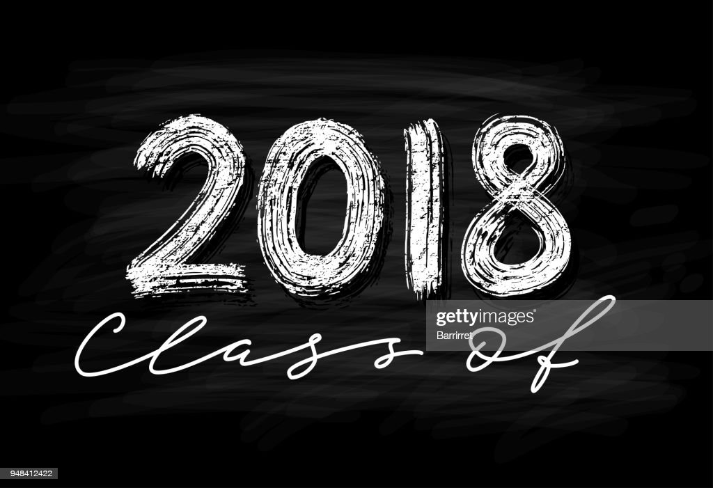 Class of 2018. Hand drawn brush lettering Graduation icon. Template for graduation design, party. Chalk effect