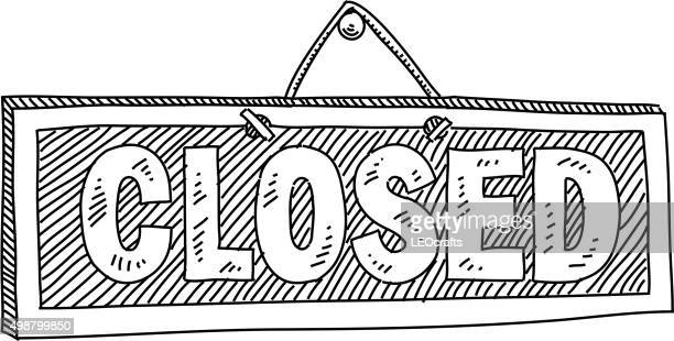 closed sign drawing - closed sign stock illustrations, clip art, cartoons, & icons