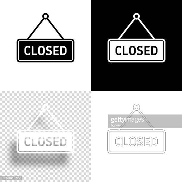 closed sign. icon for design. blank, white and black backgrounds - line icon - store sign stock illustrations