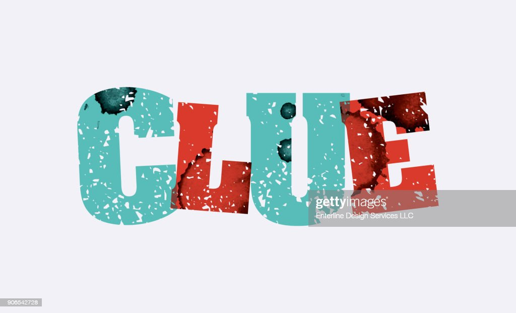 Clue Concept Stamped Word Art Illustration