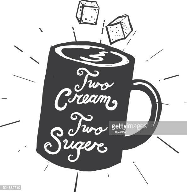 coffee cup two cream and sugar label hand lettering design - sugar cube stock illustrations, clip art, cartoons, & icons