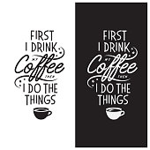 Coffee related inspirational quote. Vector vintage illustration.
