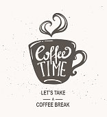 """""""Coffee time"""" Hipster Vintage Stylized Lettering."""