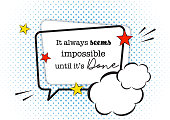 Comic pop art speech bubble, motivational quote isolated on white background.