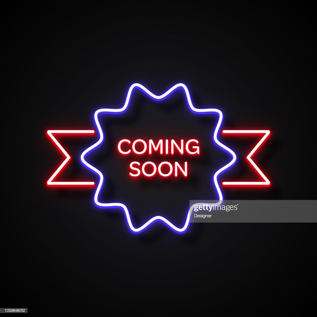 Coming Soon Badge Neon Style Design Elements High Res Vector Graphic Getty Images