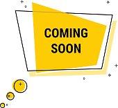 Coming soon. Flat geometric vector bubble. Transparent banner.