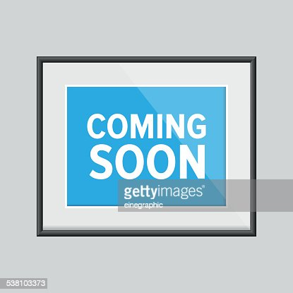 Coming Soon Sign Frame Vector Art Getty Images