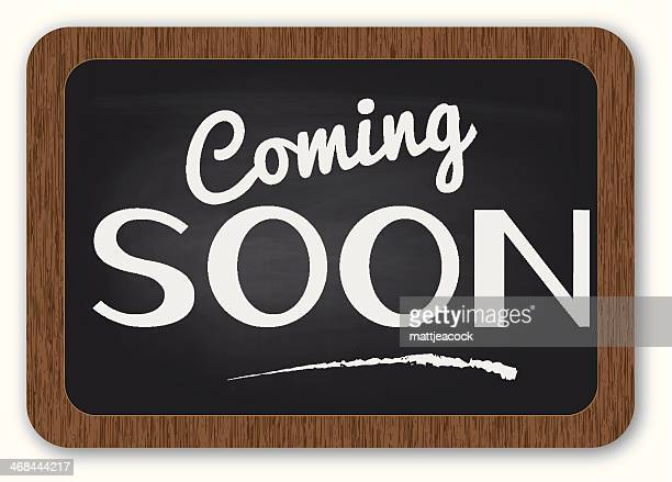 World S Best Coming Soon Sign Stock Illustrations Getty