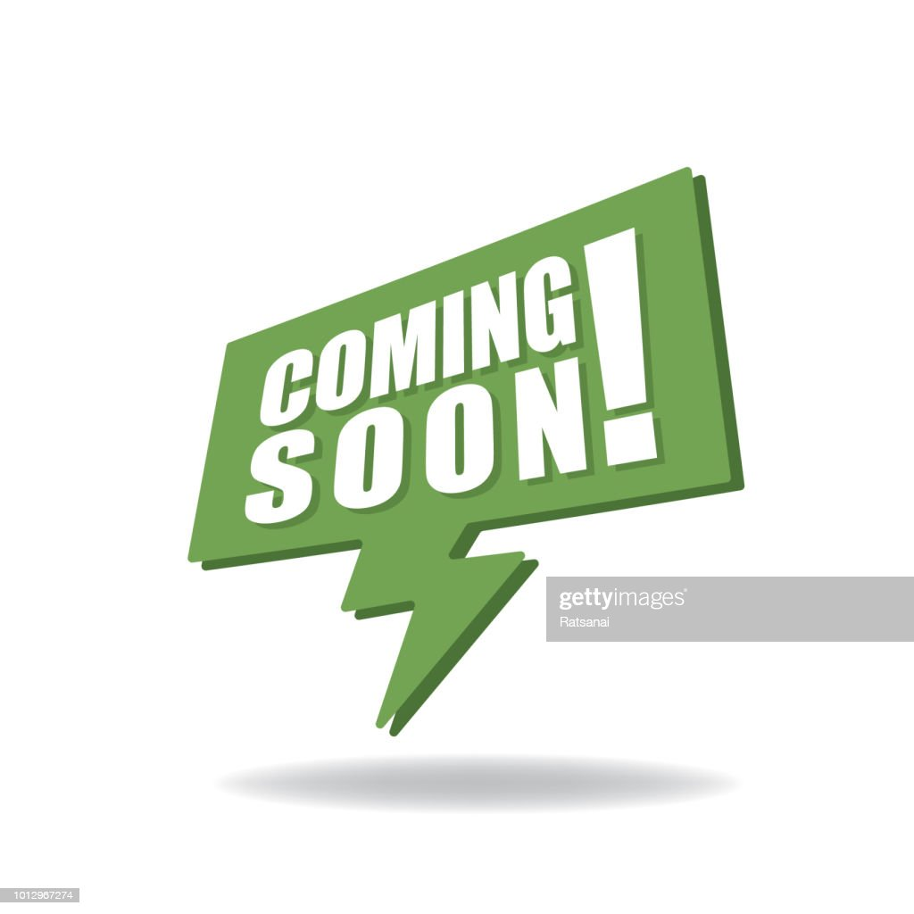 Coming Soon High Res Vector Graphic Getty Images