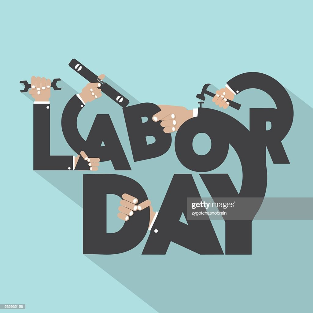 Concept Of Labor Day Typography Design : Vector Art