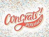 Congratulations card. Congrats. You Did It.