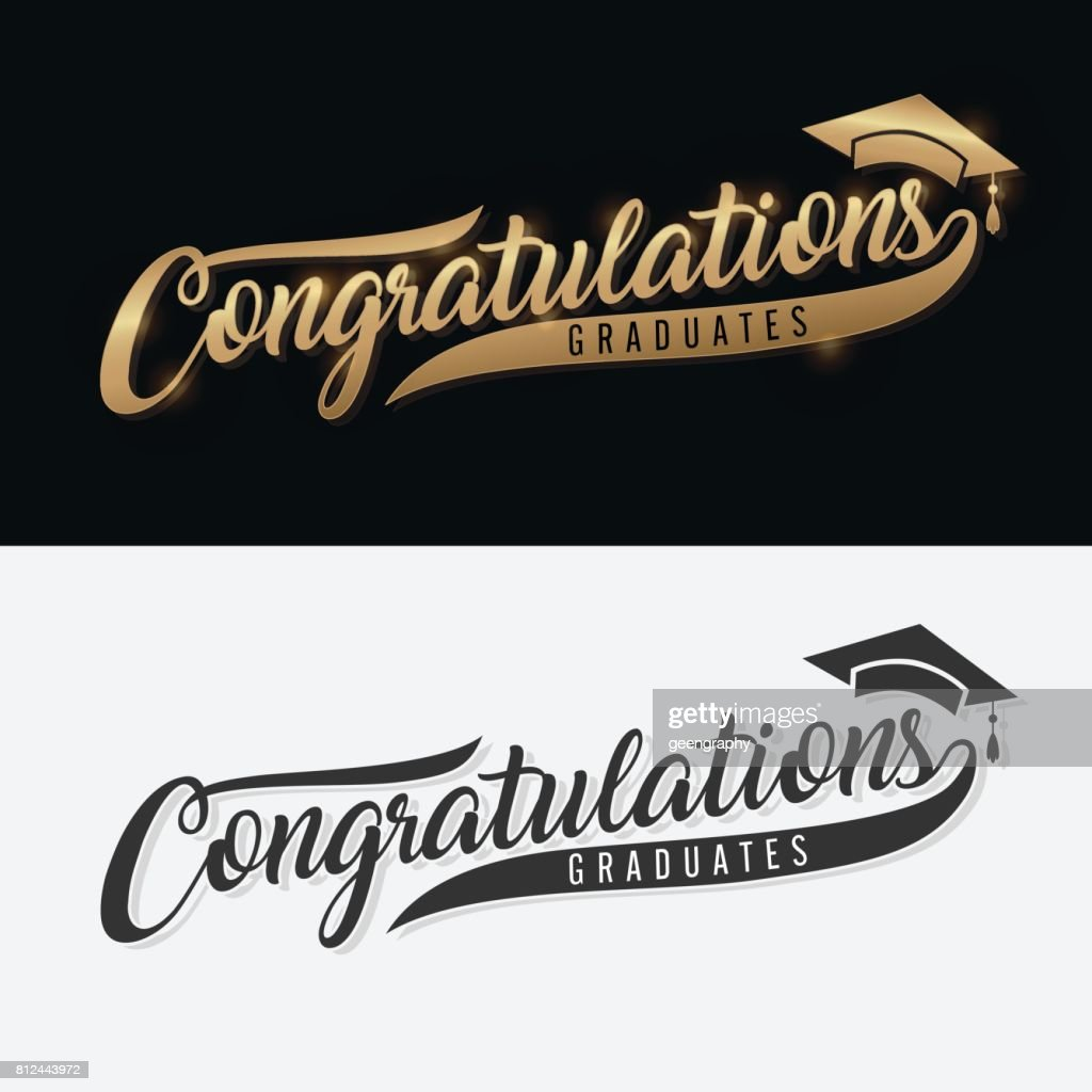 Congratulations Graduate. Calligraphy lettering. Handwritten phrase with gold text on dark and white background