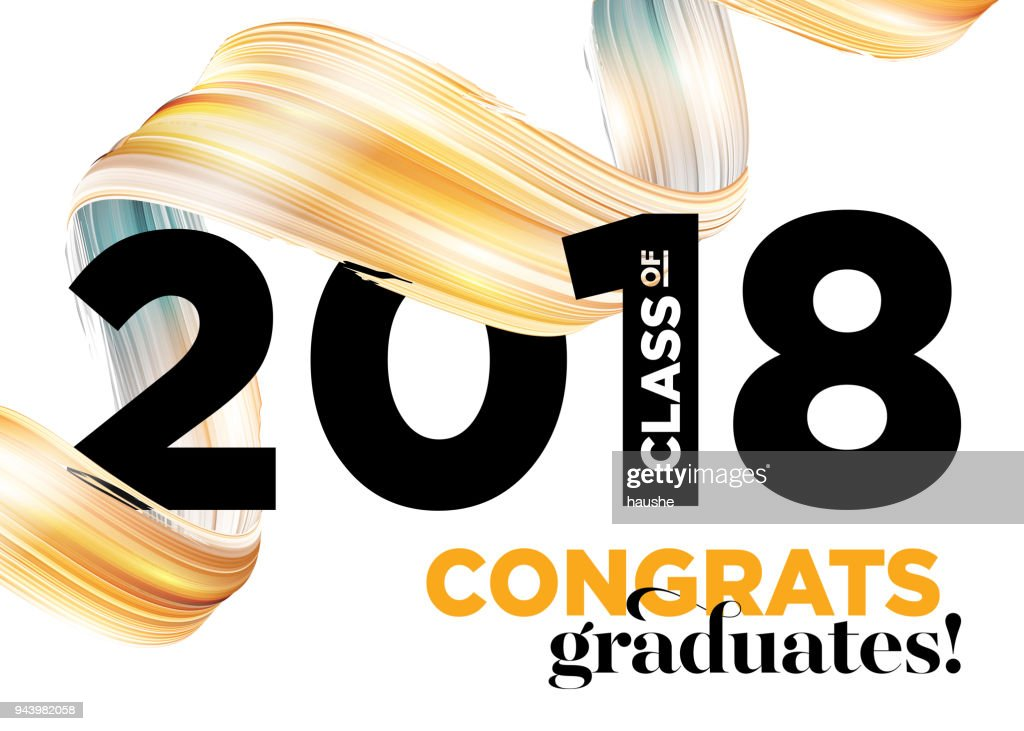 Congratulations Graduates Class of 2018 Vector Logo Design. Greeting Card Background with Creative Gold Paint Ribbon and Typography. University Student Award. Congratulatory Ceremony. Party Invitation