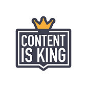 Content is king, flat icon, badge on white background. Vector illustration.