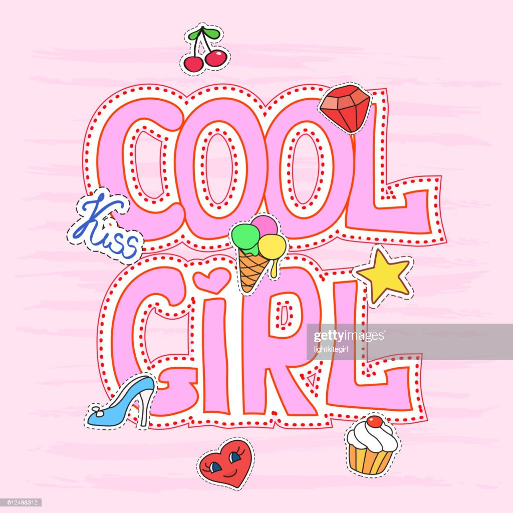 Cool girl slogan graphic with patches illustration for t-shirt