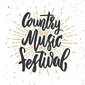 Country music festival. Hand drawn lettering on grunge background.