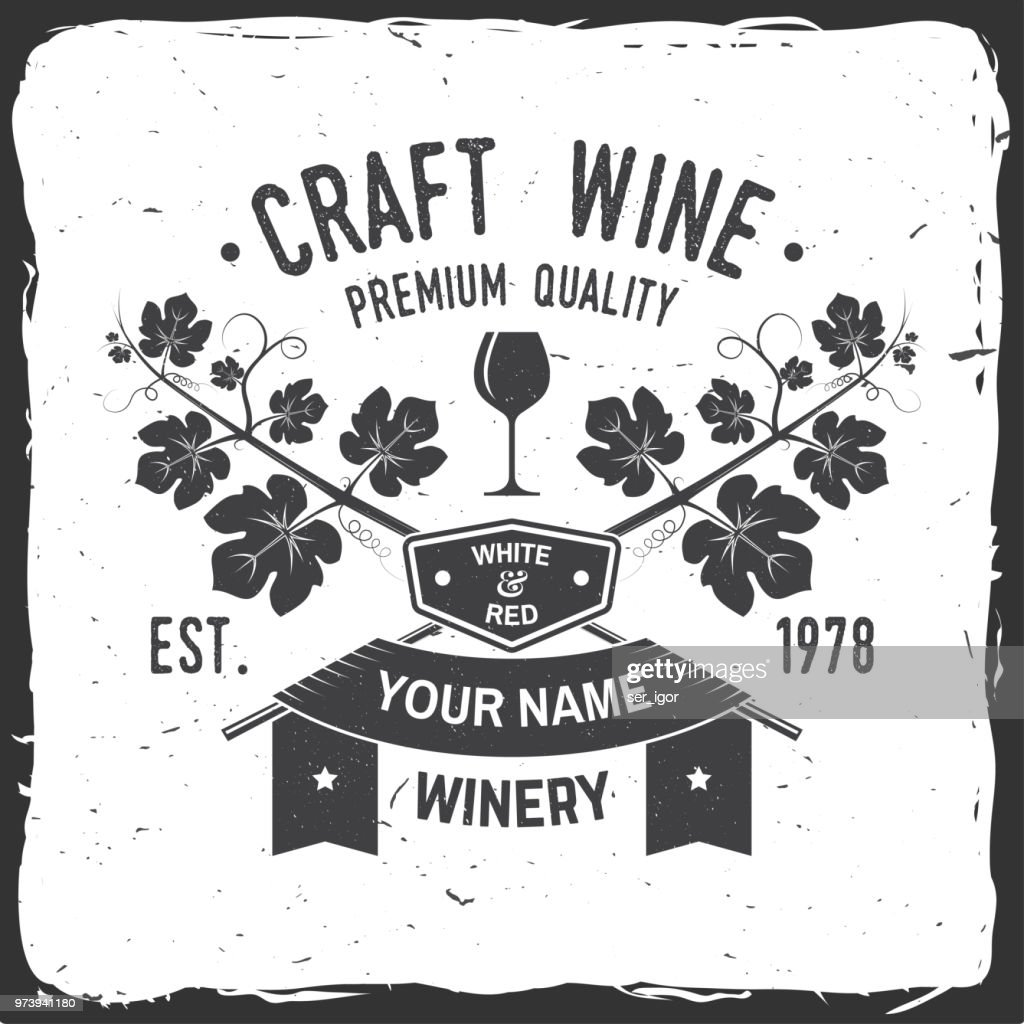 Craft wine. Winer company badge, sign or label. Vector illustration