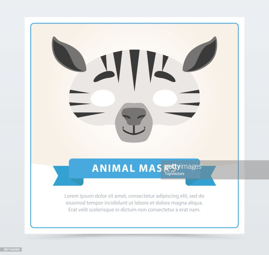 Creative masquerade mask of zebra. African or Safari theme. Jungle animal face. Flat vector design for children s birthday party invitation, greeting card or flyer
