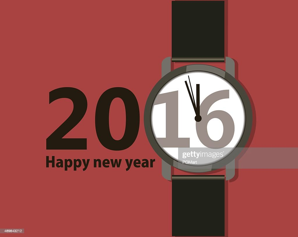 Creative poster with a wristwatch Happy New Year 2016.